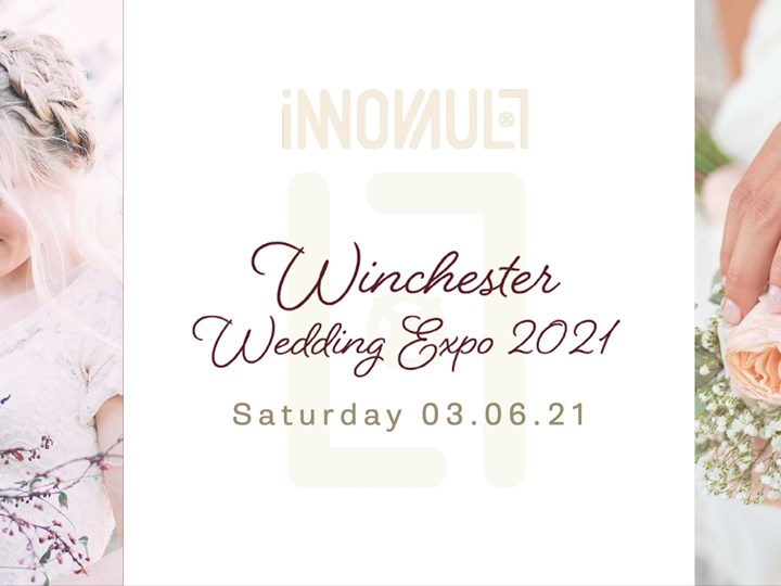 Winchester Wedding Expo DATE CHANGE